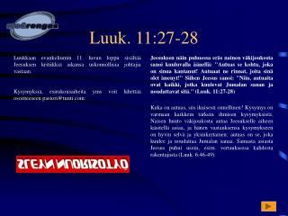 Luuk. 11:27-28