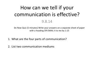 How can we tell if your communication is effective?