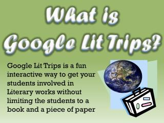 What is  Google Lit Trips?