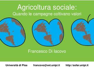 Agricoltura sociale:   Quando le campagne coltivano valori