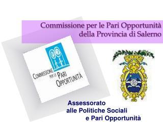 Commissione per le Pari Opportunit� della Provincia di Salerno