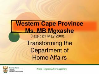 Western Cape  Province Ms. MB Mgxashe
