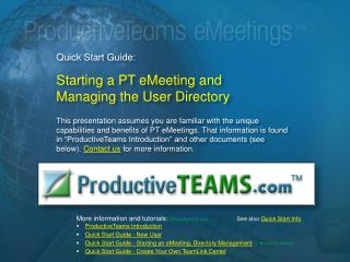 Quick Start Guide: Starting a PT eMeeting and  Managing the User Directory