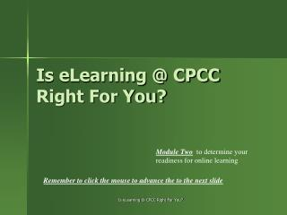 Is eLearning @ CPCC  Right For You?
