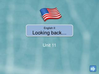 English II Looking  back�