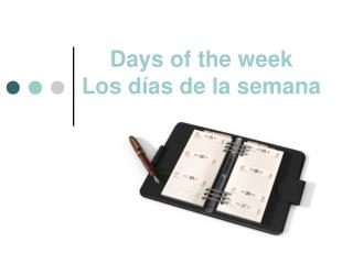 Days of the week Los días de la semana