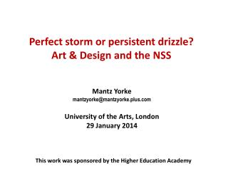 Perfect storm or persistent drizzle? Art & Design and the NSS