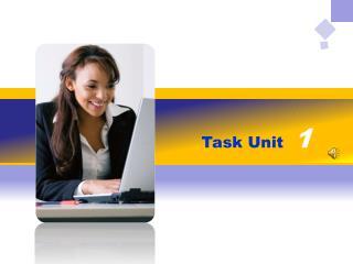 Task Unit   1
