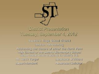 District Presentation  Tuesday, September 4, 2012