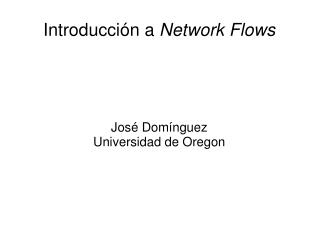 Introducción a  Network Flows