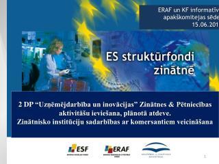 ERAF un KF informatīvā apakškomitejas sēde,  15.06.2011