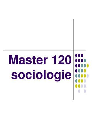 Master 120  sociologie
