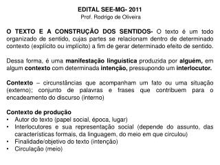 EDITAL SEE-MG- 2011     Prof. Rodrigo de Oliveira