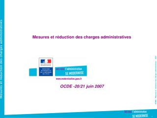 Mesures et réduction des charges administratives OCDE -20/21 juin 2007