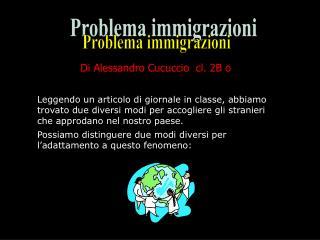 Problema immigrazioni