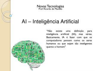 AI – Inteligência Artificial