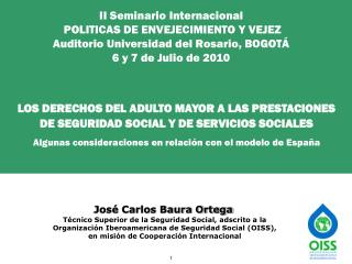 II Seminario Internacional  POLITICAS DE ENVEJECIMIENTO Y VEJEZ