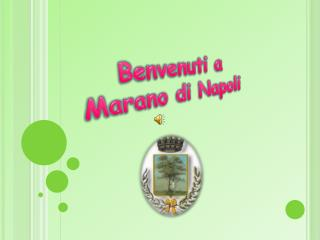 Benvenuti a Marano di Napoli