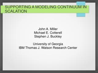 SUPPORTING A MODELING CONTINUUM IN SCALATION