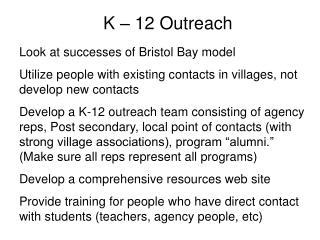 K – 12 Outreach