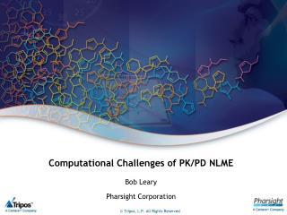 Computational Challenges of PK