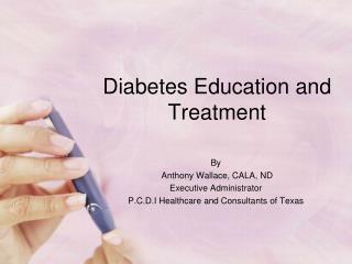 Diabetes Education and Treatment