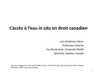 L acc s   l eau in situ en droit canadien