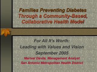Families Preventing Diabetes  Through a Community-Based, Collaborative Health Model