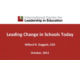 Leading Change in Schools Today