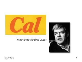 Written by Bernhard Mac Laverty