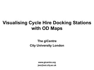Visualising Cycle Hire Docking Stations with OD Maps