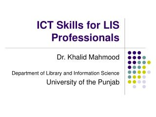 ICT Skills for LIS Professionals