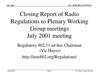Closing Report of Radio Regulations to Plenary Working Group meetings July 2001 meeting