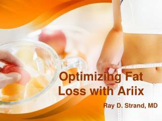 Optimizing Fat Loss with Ariix
