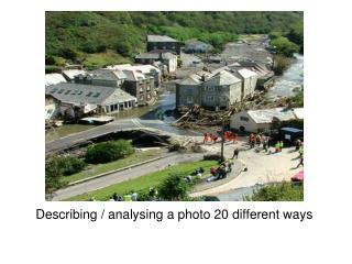 Describing / analysing a photo 20 different ways