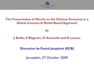 Discussion by Pascal Jacquinot (ECB)