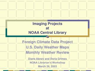 Imaging Projects at NOAA Central Library