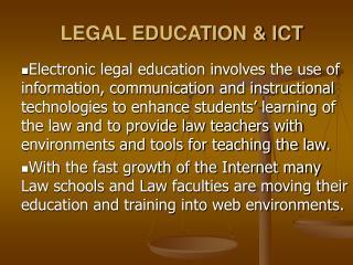 LEGAL EDUCATION & ICT