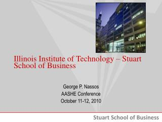 Illinois Institute of Technology – Stuart School of Business