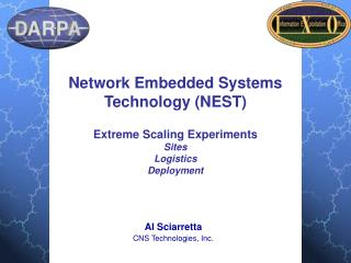 Network Embedded Systems Technology (NEST) Extreme Scaling Experiments Sites Logistics Deployment