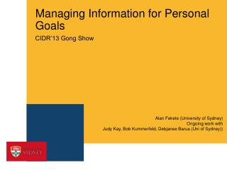 Managing Information for Personal Goals