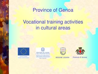 Province of Genoa Vocational training activities in cultural areas