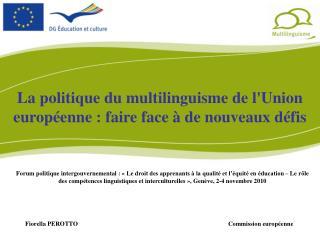 La politique du multilinguisme de l'Union européenne : faire face à de nouveaux défis