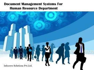 Document Management Systems For Human Resource Department
