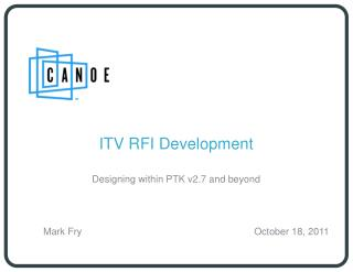 ITV RFI Development