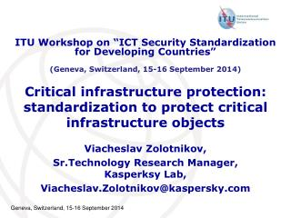 Critical infrastructure protection: standardization to protect critical infrastructure objects