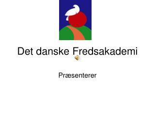 Det danske Fredsakademi