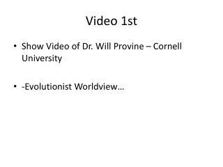 Video 1st