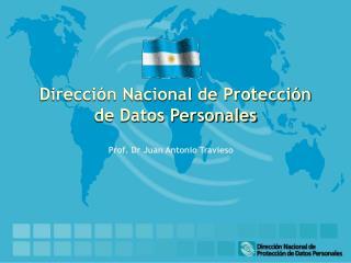 Dirección Nacional de Protección de Datos Personales