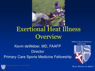 Exertional Heat Illness Overview